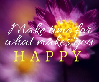 Make time for what